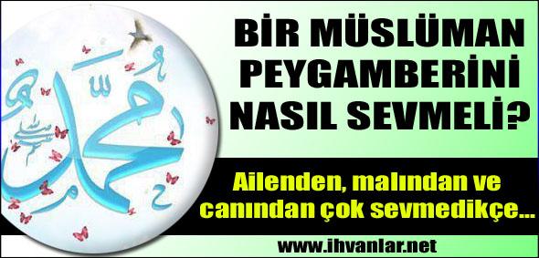 Tek aşkımız Hazreti Muhammed Mustafa Sallallahu Aleyhi ve Sellem
